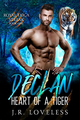 Declan - Heart of a Tiger (Book One of the Royal Taiga Streak)