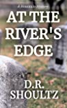 At the River's Edge (A Mountain Mystery #1)