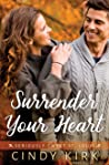 Surrender Your Heart (Seriously Sweet St Louis, #3)