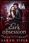 Dark Obsession (Vampire Royals of New York, #3)