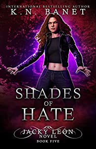 Shades of Hate (Jacky Leon, #5)