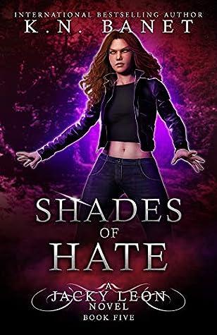 Shades of Hate (Jacky Leon, #5)