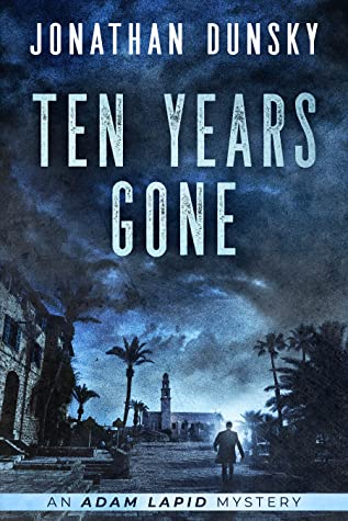 Ten Years Gone (Adam Lapid Mysteries #1)