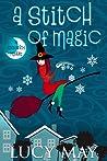 A Stitch of Magic (Good Witch #3)