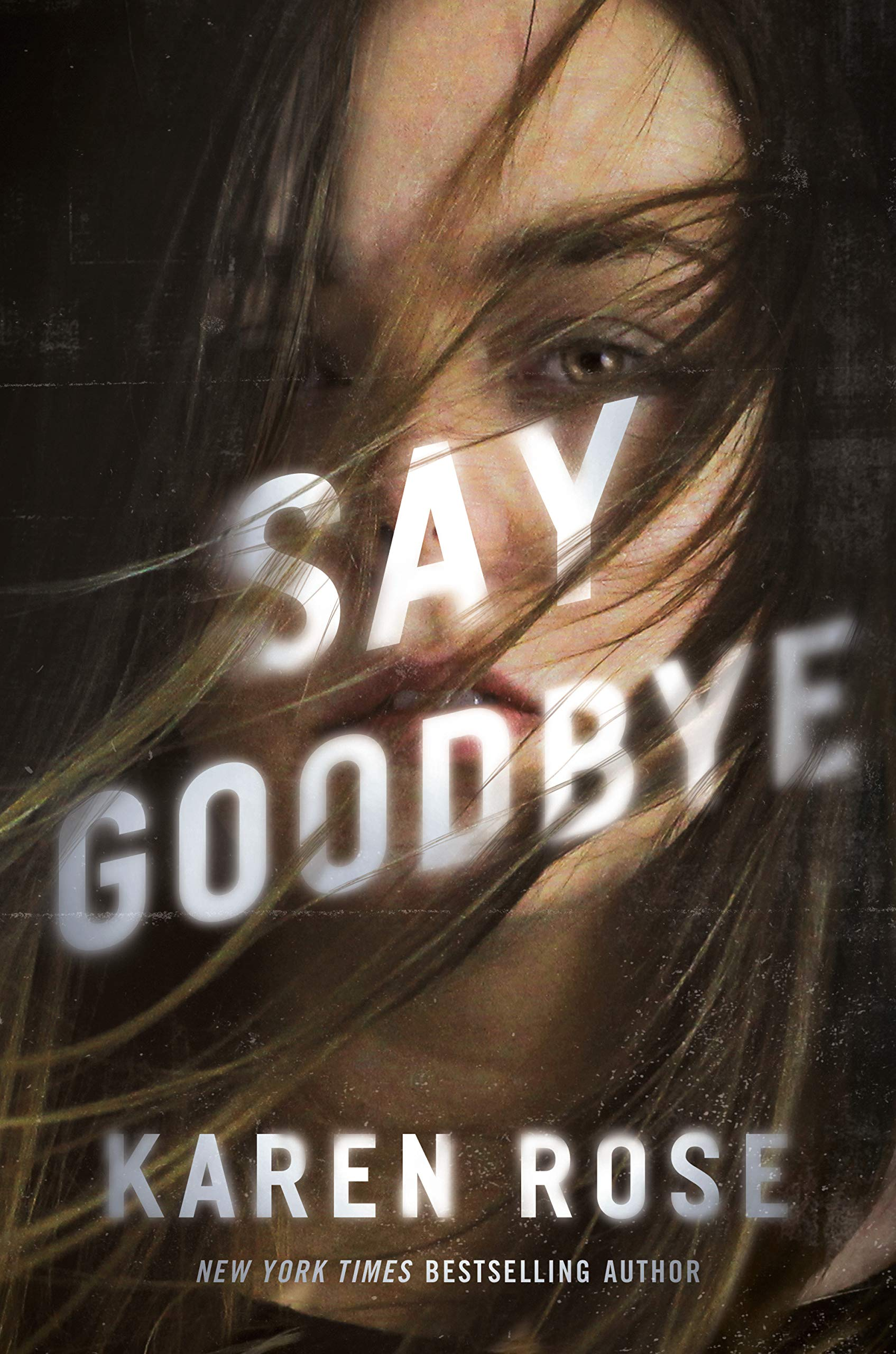 Say Goodbye (Romantic Suspense, #25; Sacramento, #3)