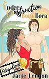 Under Construction in Bora Bora (The Vagabond Series, #2)