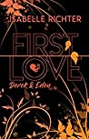 First Love: Derek & Eden (First-Love-Reihe 3)