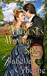The Viscount's Wayward Son: A Regency Romance (Ladies of the North Book 2)