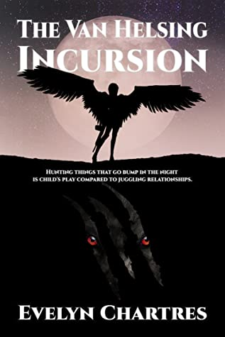 The Van Helsing Incursion (The Clara Grey Adventures, #3)