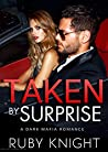 Taken By Surprise (The Mafia Collection, #4)