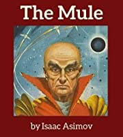 The Mule: From Foundation And Empire
