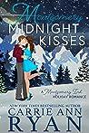 Montgomery Midnight Kisses (Montgomery Ink, #8.9)