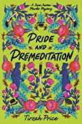 Pride and Premeditation (Jane Austen Murder Mystery, #1)