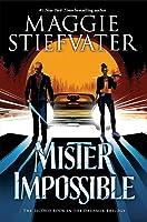 Mister Impossible (Dreamer Trilogy, #2)