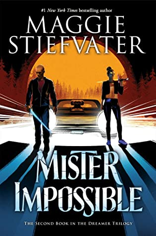 Mister Impossible (Dreamer Trilogy, #2)