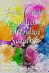 A Medium's Birthday Surprise (Becky Tibbs: A North Carolina Medium's Mystery Series, #1)
