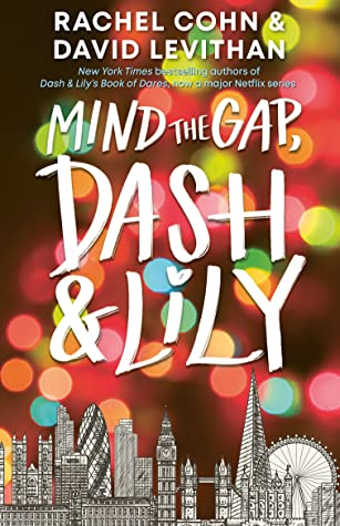 Mind the Gap, Dash & Lily  by Rachel Cohn, David Levithan