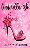 Cinderella-ish (Happily Ever After, #1)
