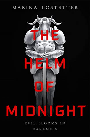 The Helm of Midnight by Marina J. Lostetter