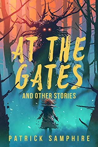 At the Gates and Other Stories
