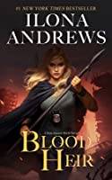 Blood Heir (Aurelia Ryder, #1; Kate Daniels #10.5)