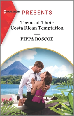 Terms Of Their Costa Rican Temptation by Pippa Roscoe