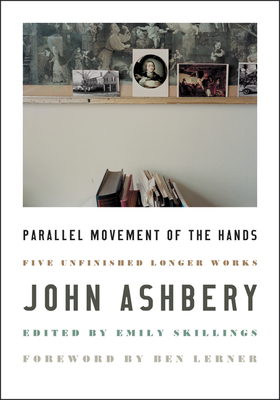 Parallel Movement of the Hands: Five Unfinished Longer Works