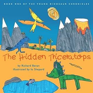 The Hidden Triceratops by Richard  Bevan