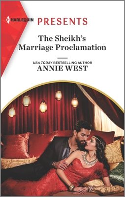 The Sheikh's Marriage Proclamation by Annie West
