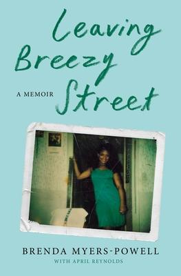 Leaving Breezy Street: A Memoir