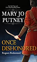 Once Dishonored (Rogues Redeemed, #5)