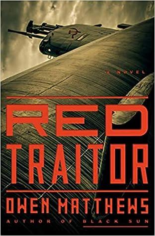 Owen Matthews  Red Traitor