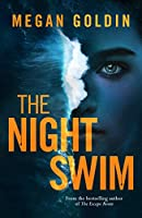 The Night Swim: Official UK Edition