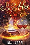 That Good Hex (Singing Falls Witches, #2)