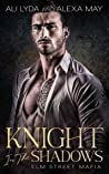 Knight in the Shadows (Elm Street Mafia #1)