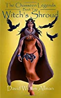 Witch's Shroud (The Chasseen Legends #2)