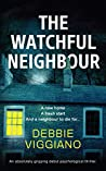 The Watchful Neighbour