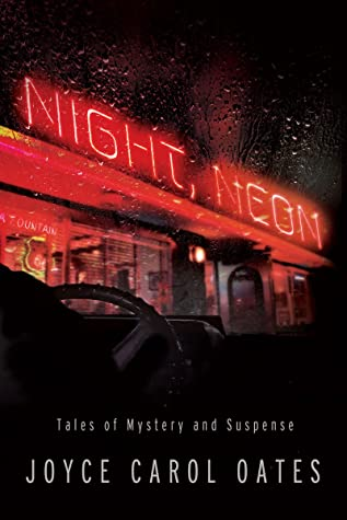 Night, Neon: Tales of Mystery and Suspense