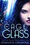Cage of Glass (Cage of Glass Series, #1)