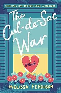 The Cul-de-Sac War