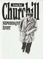 Churchill: Nepoddajný život