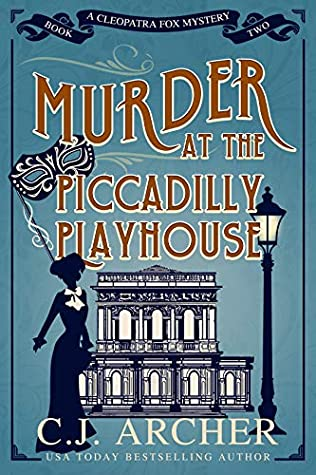 Murder at the Piccadilly Playhouse (Cleopatra Fox Mysteries #2)
