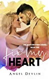 Fix My Heart (Waite Brothers, #1)
