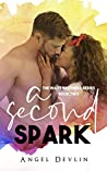A Second Spark (Waite Brothers, #2)