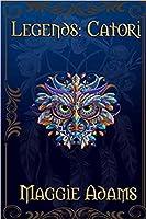 Catori (Legends, #1)
