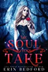 My Soul To Take (A Ghost of a Thing, #1)