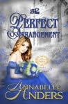 The Perfect Arrangement (The Not So Saintly Sisters, #4)