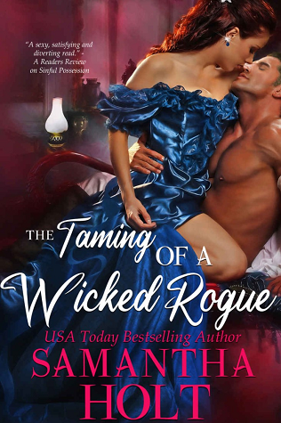 The Taming of a Wicked Rogue (The Lords of Scandal Row, #1)