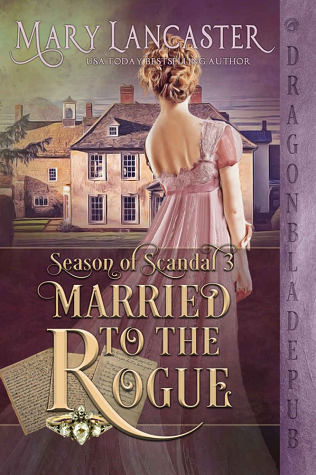 Married to the Rogue (Season of Scandal, #3)
