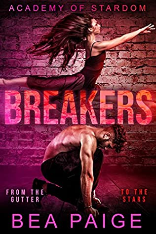Breakers (Academy of Stardom, #3)
